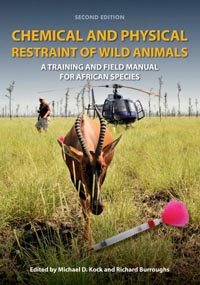 Chemical and Physical Restraint of Wild Animals - book cover